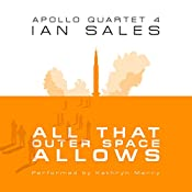 All That Outer Space Allows: Apollo Quartet, Book 4 | Ian Sales