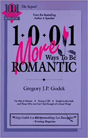 Book 1001 More Ways to Be Romantic by Gregory J. P. Godek (1992-10-03)
