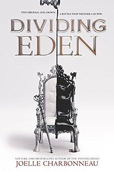 Dividing Eden by [Charbonneau, Joelle]
