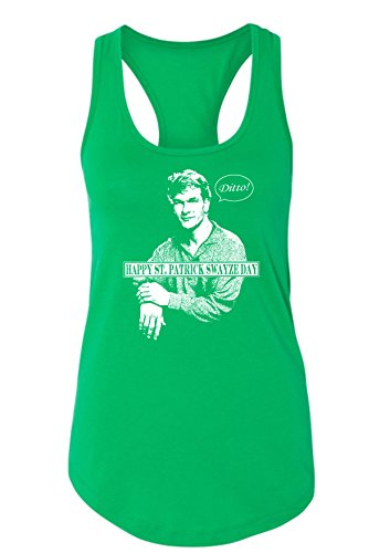 St Patrick's Day Patrick Swayze Funny Parody Women's Tank Top XL/Junior Fit/Kelly Green ()