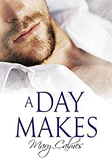 A Day Makes by [Calmes, Mary]