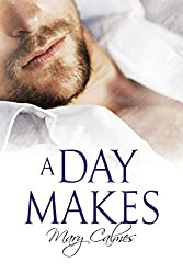 A Day Makes (The Vault Book 1)