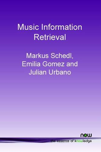 Download Music Information Retrieval: Recent Developments and Applications (Foundations and Trends in Information Retrieval) ebook