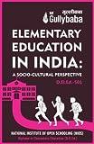 D.El.Ed.501 Elementary Education in India: A Socio-Cultural Perspective (NIOS Help book for D.El.Ed.-501 in English Medium)