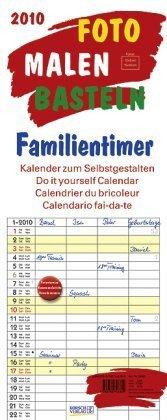 Foto-Malen-Basteln Familientimer 2010: Kalender zum Selbstgestalten