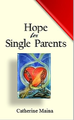 HOPE FOR SINGLE PARENTS by [MAINA, CATHERINE]