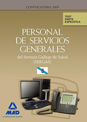 Personal de Servicios Generales del Servicio Gallego de Salud (Sergas). Test Parte Específica.