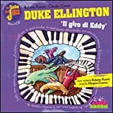 Duke Ellington. Il giro di Eddy. Con CD Audio