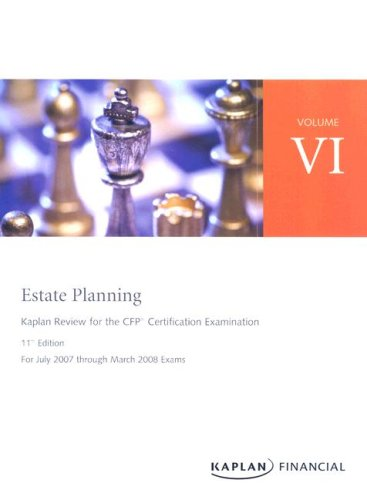 CFP Live Review Vol 6: Estate Planning 11E (Kaplan Review for the CFP Certification Examination)
