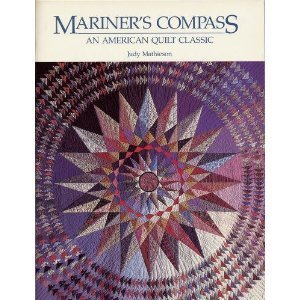 (Mariner's Compass: An American Quilt Classic)