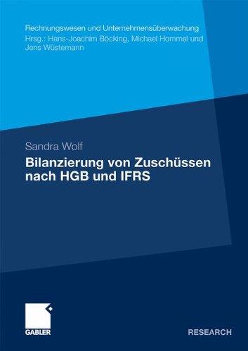 Bilanzierung von Zuschüssen nach HGB und IFRS (Rechnungswesen und Unternehmensüberwachung)