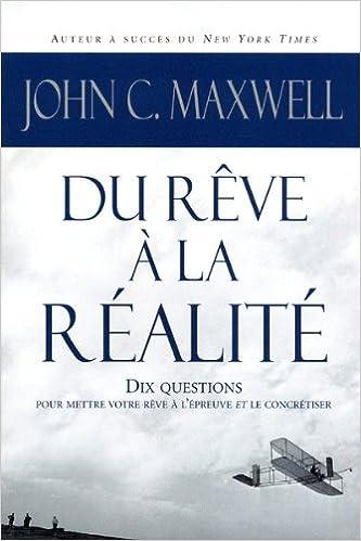 Livres gratuits en ligne DU REVE A LA REALITE pdf