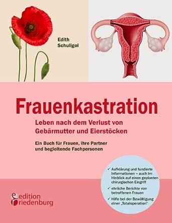 Gebärmutter eierstöcke ohne und Gebärmutterentfernung (Hysterektomie)