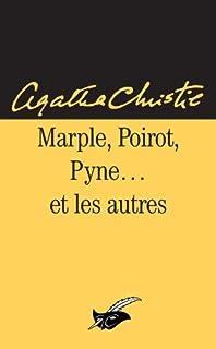Marple, Poirot, Pyne et les autres, Christie, Agatha