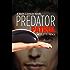 Predator Patrol (Mars Cannon Novel #2)
