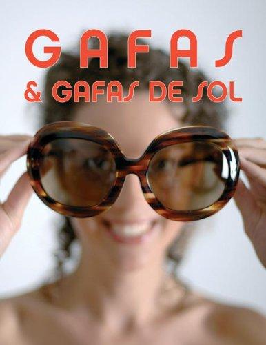 Gafas & Gafas De Sol/ Spectacles & Sunglasses (Pepin Press ...