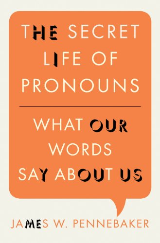 The secret life of pronouns what our words say about us ebook the secret life of pronouns what our words say about us por pennebaker fandeluxe Choice Image
