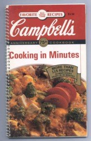 Campbells 75Th Anniversary Cookbook  Cooking In Minutes