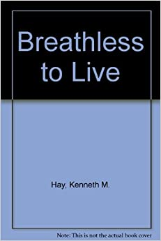 Breathless to Live