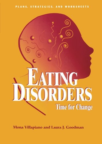 Eating Disorders: Time For Change: Plans, Strategies, and Worksheets