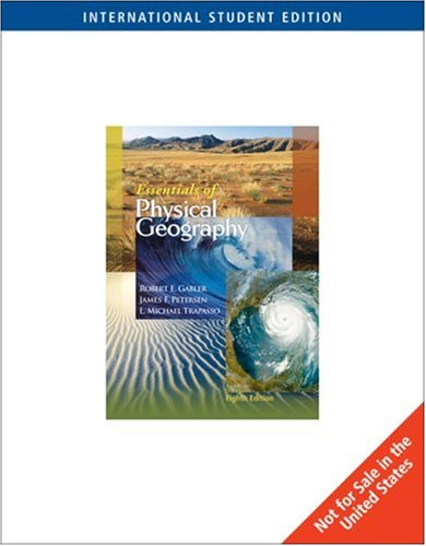 Essentials of Physical Geography - Lab Manual (8th, 07) by Gabler, Robert E - Petersen, James F - Trapasso, L Michael [P