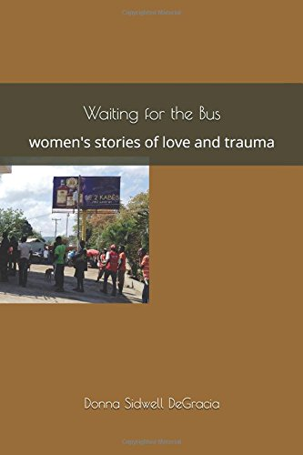 Read Online Waiting for the Bus: women's stories of love and trauma pdf epub