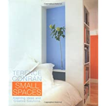Terence Conran Small Spaces: Inspiring Ideas and Creative Solutions