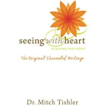 Seeing With Heart: To Journey From Within
