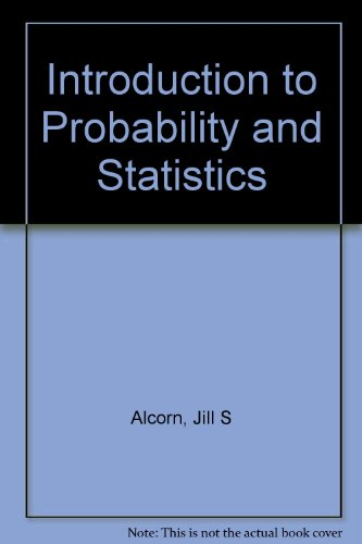 Introduction to Probability and Statistics : Principles and Applications for Engineering and the Computing Sciences. Sol