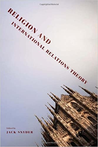Religion and International Relations Theory (Religion, Culture, and