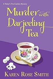 Murder with Darjeeling Tea (A Daisy's Tea Garden Mystery Book 8) (English Edit