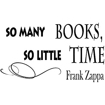 Popular Quotes Frank Zappa Wall Decal So Many Books So Little Time