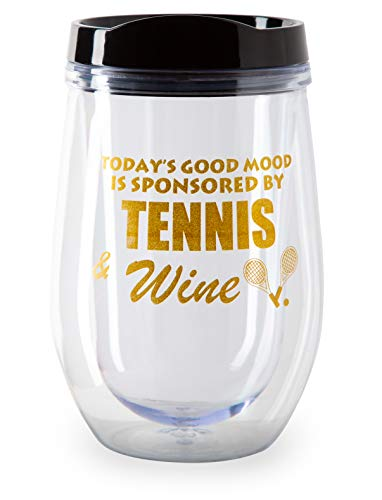 Tennis Addiction Today's Good Mood is Sponsored by Tennis and Wine Double Walled Insulated Plastic Wine Glass with Lid