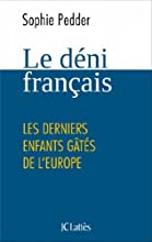 Le déni français (Essais et documents) (French Edition)