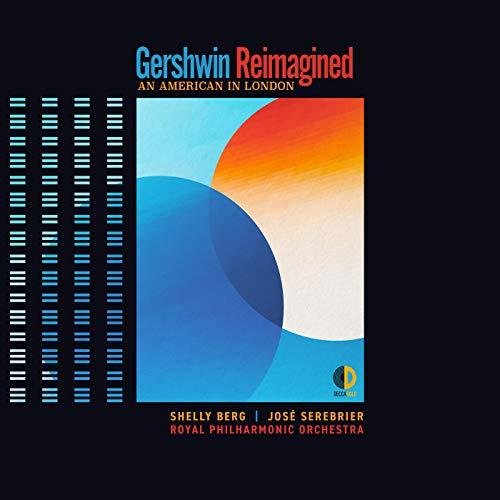 Gershwin Reimagined: An Americ...
