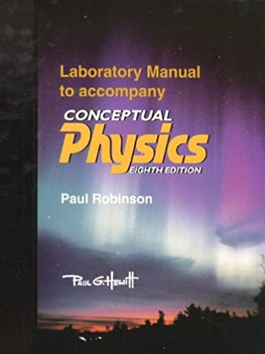 buy conceptual physics laboratory manual book online at low prices rh amazon in conceptual physics laboratory manual answers Conceptual Physics Laboratory Manual Answers