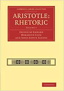Aristotle: Rhetoric (Cambridge Library Collection