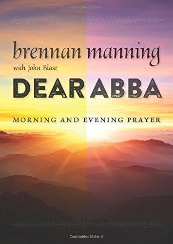 Dear Abba: Morning and Evening Prayer