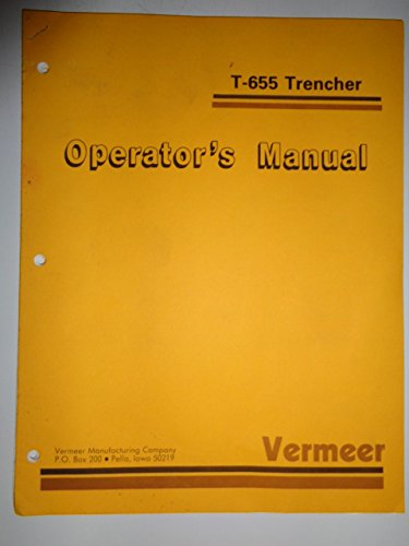 Vermeer T-655 Trencher Operators Owners Manual Original for sale  Delivered anywhere in USA