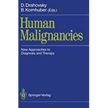 Human Malignancies: New Approaches to Diagnosis and Therapy