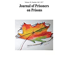 Journal of Prisoners on Prisons, V26 #1&2: Dialogue on Canada's Federal Penitentiary System and the Need for Change