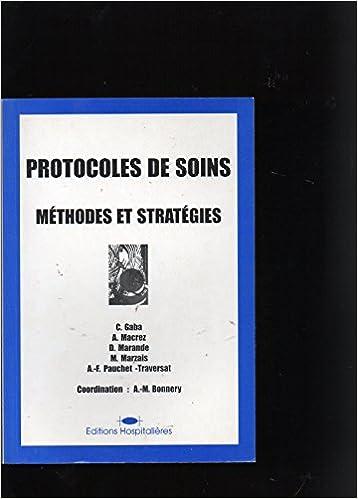 Livre Les protocoles de soins : méthodes et stratégies pdf