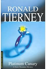 Platinum Canary by Ronald Tierney (2005-08-01)