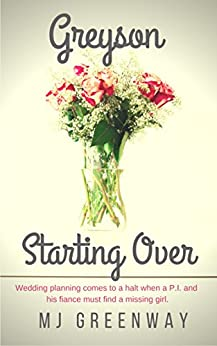 Greyson Starting Over (Novella Book 2) by [Greenway, MJ]