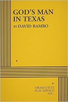 God's Man in Texas - Acting Edition by David Rambo (2001-01-01)