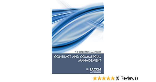 Amazon contract and commercial management the operational business management ebook international association for c managementiaccm van haren publishing kindle store fandeluxe Gallery