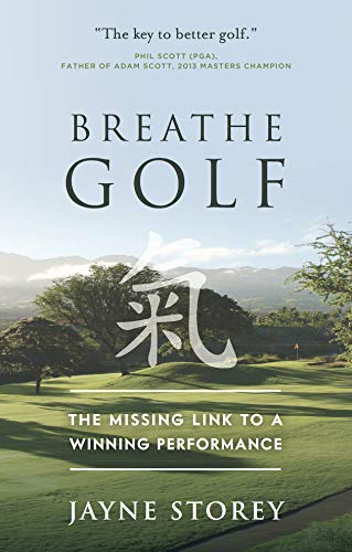 Breathe GOLF: The Missing Link to a Winning Performance