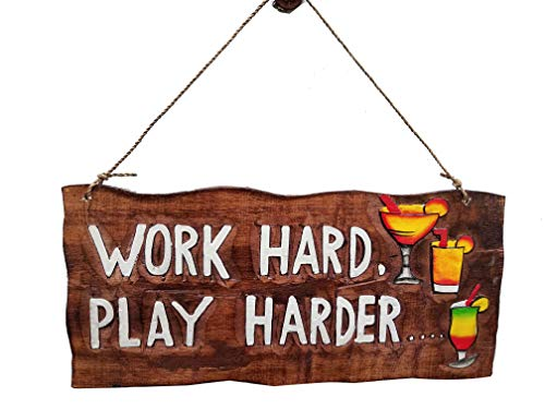 All Seas Imports Gorgeous HANDCARVED and Painted Wood Work Hard Play Harder with Drinks Wall Decor Sign