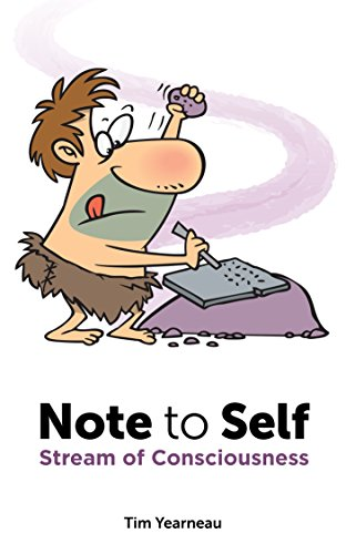 Note to Self: Stream of Consciousness (English Edition)
