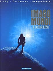 Imago Mundi - tome 9 - Colline blessée (La)